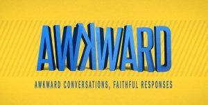 Awkward Conversations, Faithful Responses: Feb  3, 2019 – St  John's