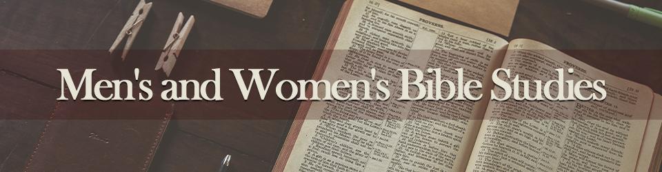 Men's and Women's Bible Studies