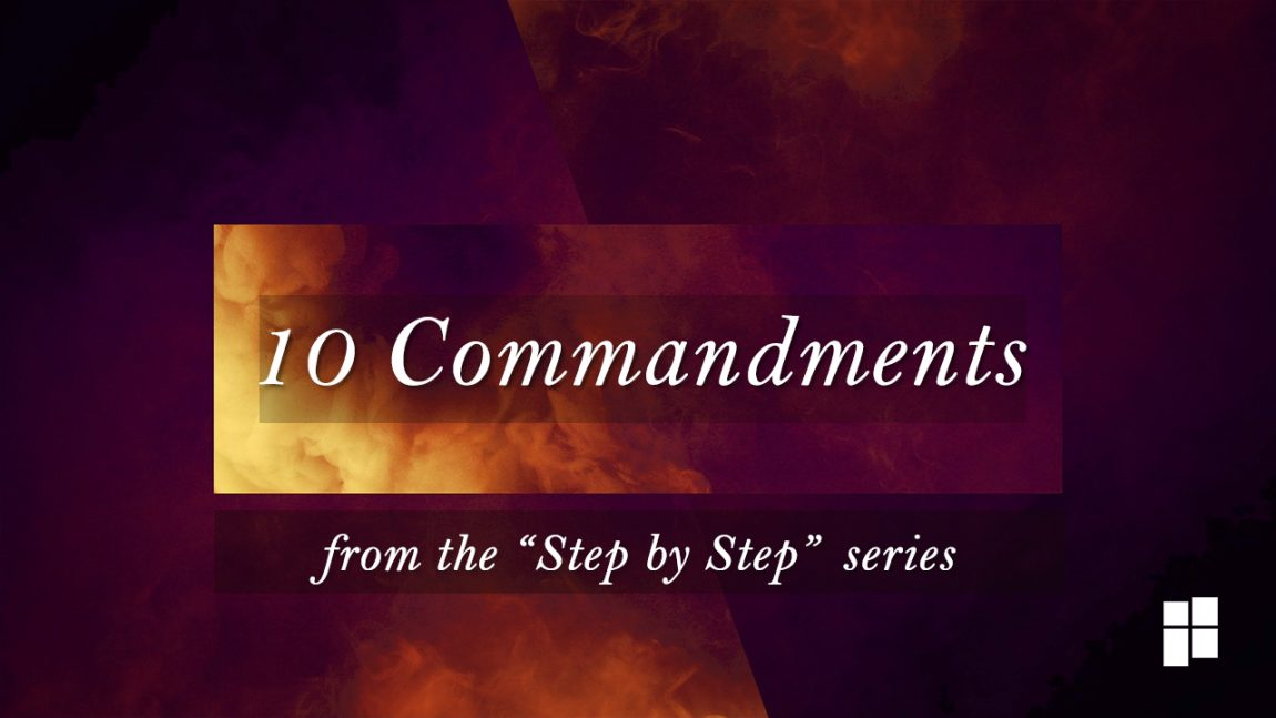 stepby step 10 Commandments with subtitle
