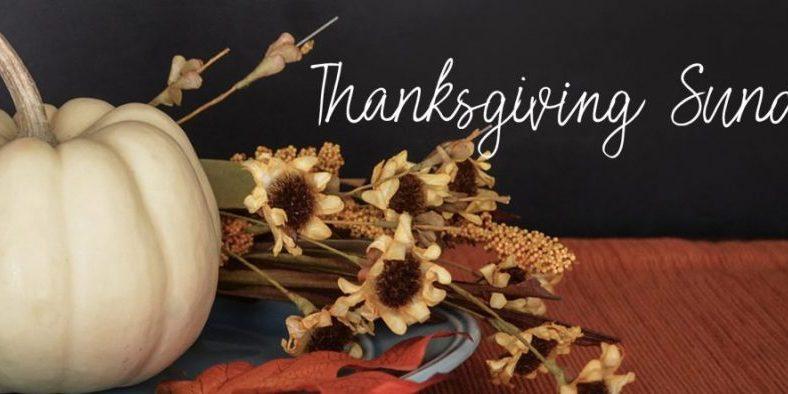 Thanksgiving Sunday sermon
